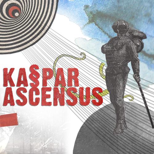 Ka§par - Ascensus Pt.2 + Bonuses (Souncloud Snippets)