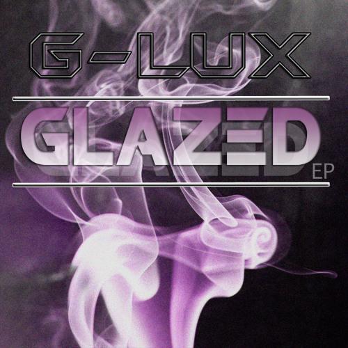 G-LuX - Glazed (Original Mix)