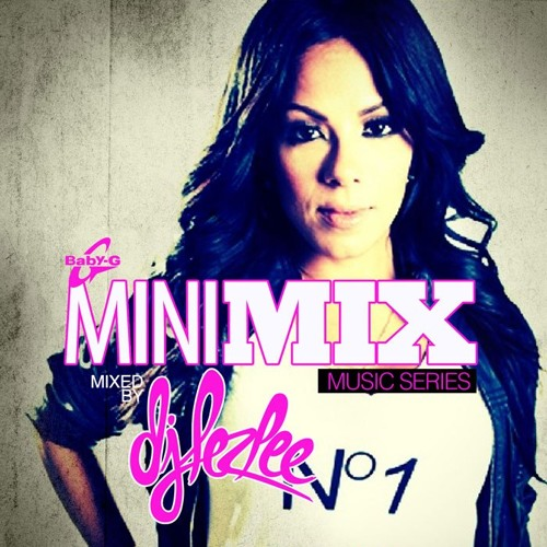 Dj lezlee baby-g mini mix