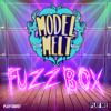 Model Melt - Fuzzbox (Original Mix)