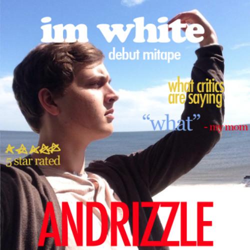 im white- andrizzle