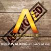 Auvic - Keep Walking (feat. Caroline Kim) [FREE DOWNLOAD]