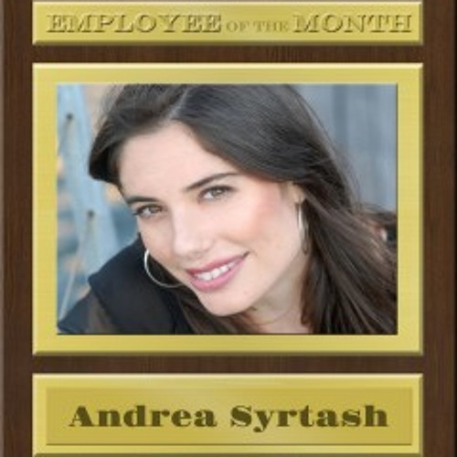 ANDREA SYRTASH on EMPLOYEE of the MONTH