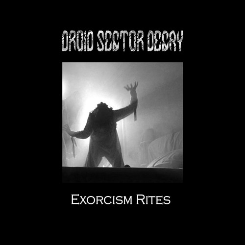 DROID SECTOR DECAY - Exorcism Rites (demo version - work in progress)