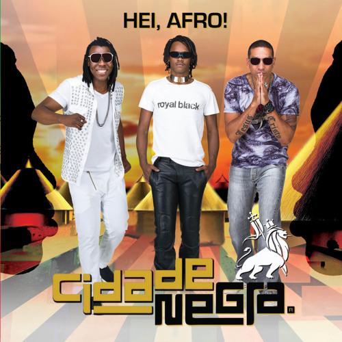 Hei, Afro! - Ninguém Pode Duvidar de Jah (When Love Comes Knockin' (At Your Door))