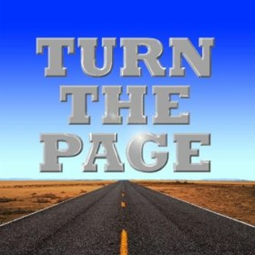 Bob Seger-Turn The Page [Dirty Irwin's BandOfMisfits Re-Work]