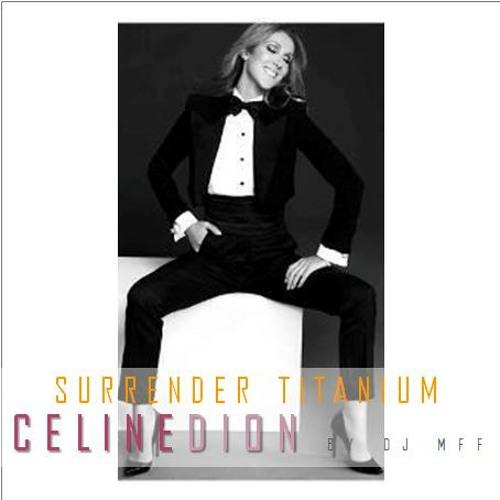 Celine Dion - Surrender Titanium