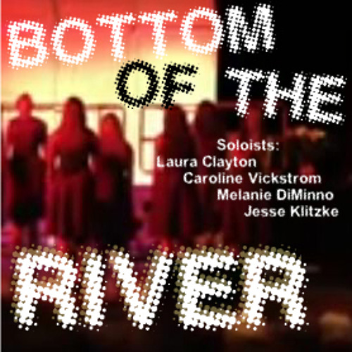 Bottom of the River