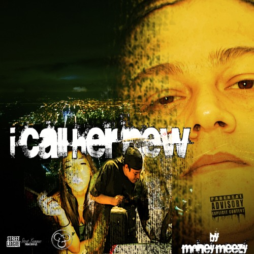 Money Meezy - I Call Her New