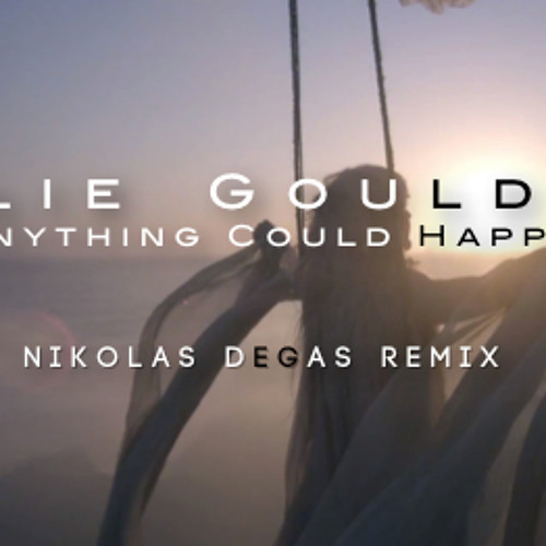 Anything Could Happen (Nikolas Degas Remix)