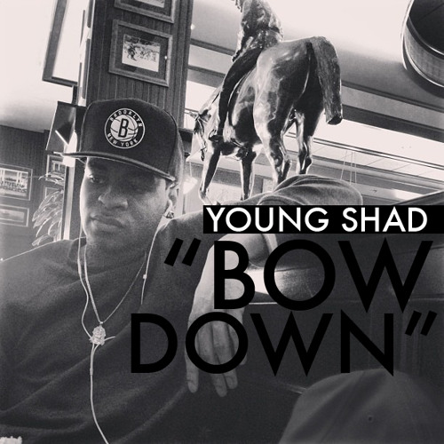 Young Shad - Bow Down