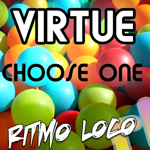 Virtue - Choose One (Original Mix) OUT NOW!