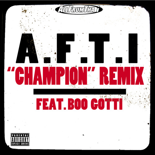 "AllFrumTha I ""CHAMPION"" REMIX feat/ Boo Gotti"