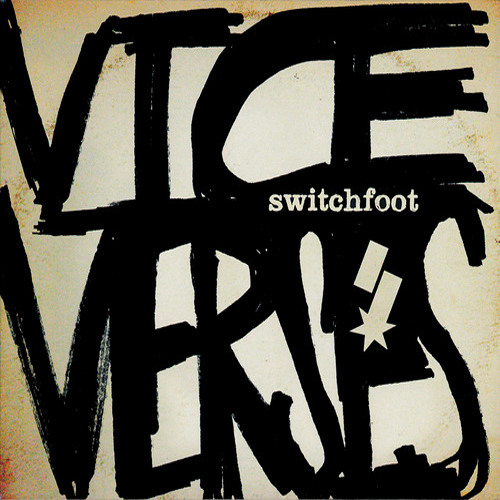 Switchfoot - Afterlife (Flatline Mix)