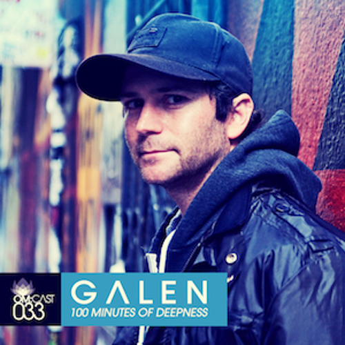 GALEN - OM:CAST 033 - 100 Minutes Of Deepness