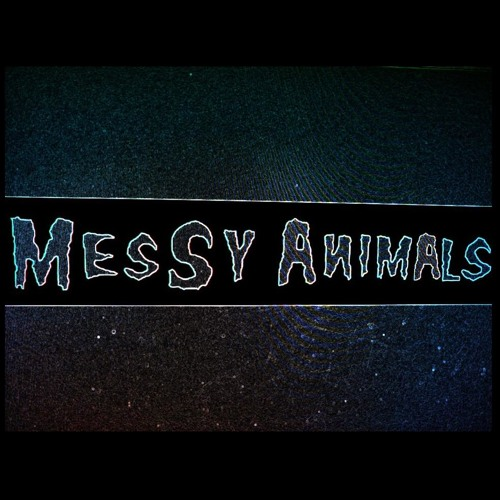 Messy Animals Mixtape