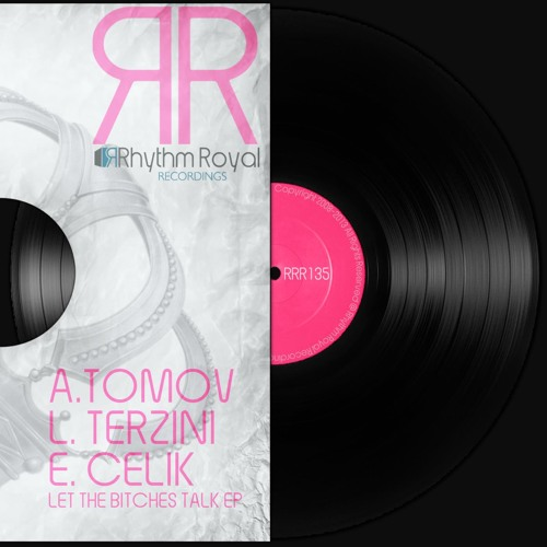 Luca Terzini, Emrah Celik & Anthony Tomov - Let The Bitches Talk (Original Mix)
