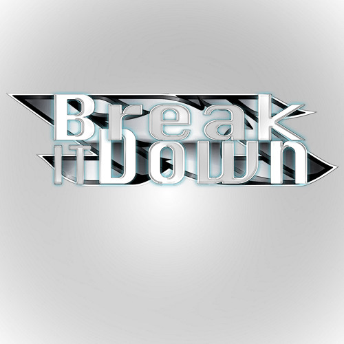 Break_It_Down (FREE DOWNLOAD)