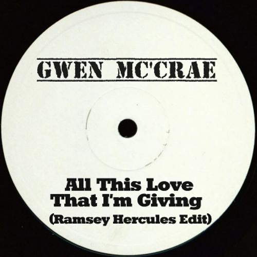 Gwen McCrae - All This Love I'm Giving ( Ramsey Hercules Edit )