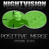 Positive Merge [UKR] - NightVision Techno PODCAST 21 pt2