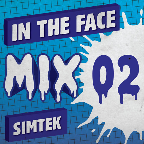 Simtek - In The Face Mix #002