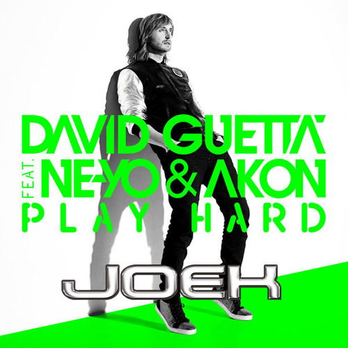 David Guetta ft. Ne-Yo & Akon - Play Hard (Joek Fuckin' Jump Booty Mix)