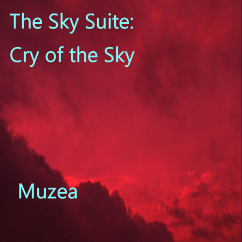 The Sky Suite: Cry of the Sky