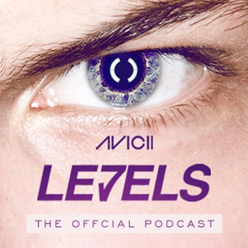 Avicii - Levels Podcast E011