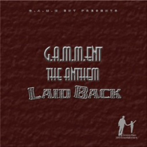 GAMM ent. The Anthem