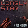 Walt Ribeiro 'Lonely Star' [Original]