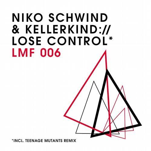 Niko Schwind & Kellerkind - Lose Control (Original Mix)