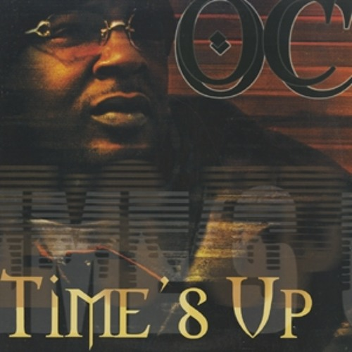 O.C.-Time's up (remix)