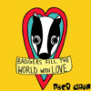 Badgers Fill the World with Love