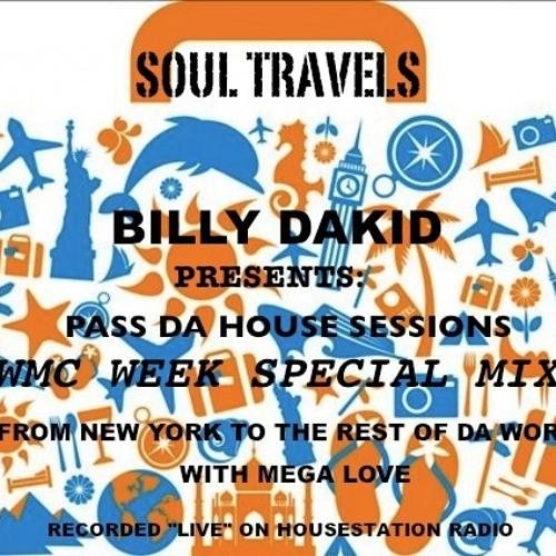 SOUL TRAVELS- WMC WEEK MIX WITH BILLY DAKID