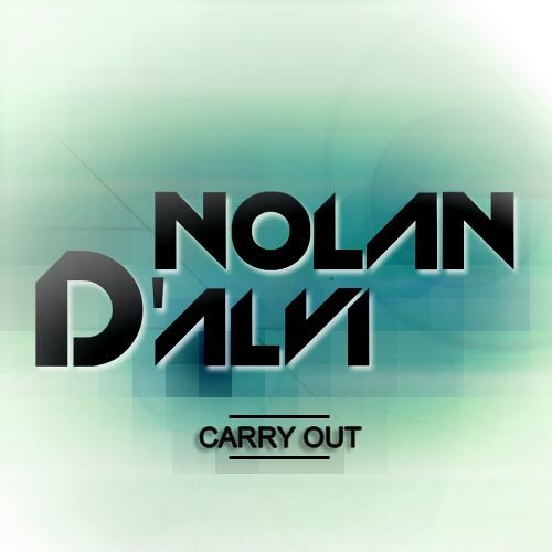 Nolan D'Alvi - Carry Out