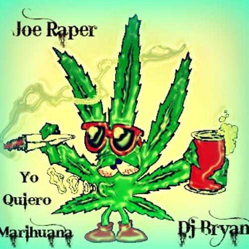 Yo quiEro MAs FUmaR MariHuana Prod Joe Raper ft Dj Bryan