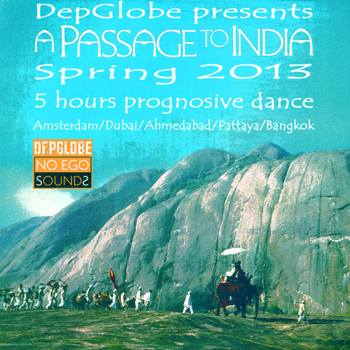 DepGlobe presents, A Passage To India, Spring 2013 (NES 032)