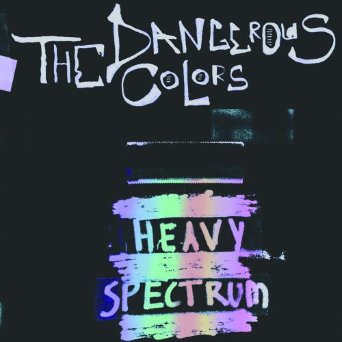 The Dangerous Colors