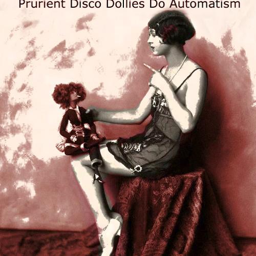 Prurient Disco Dollies Do Automatism [Disco Blasphemy 008]