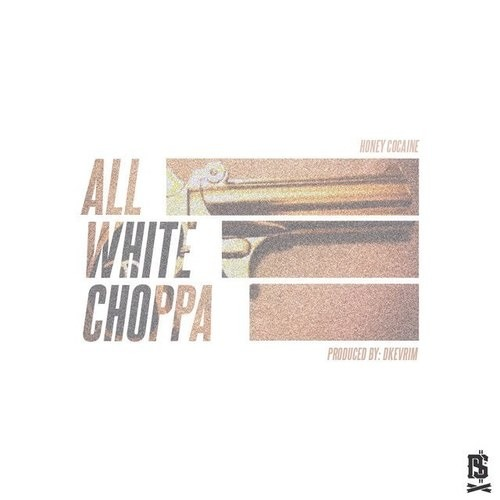 All White Choppa [Prod. by Dkevrim]