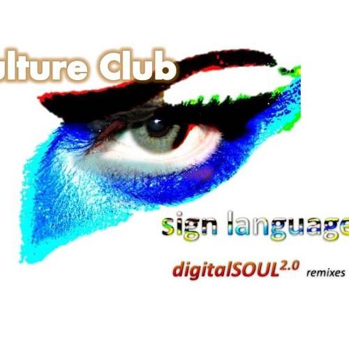 Culture Club - Sign Language (digitalSOUL 2.0 mix)