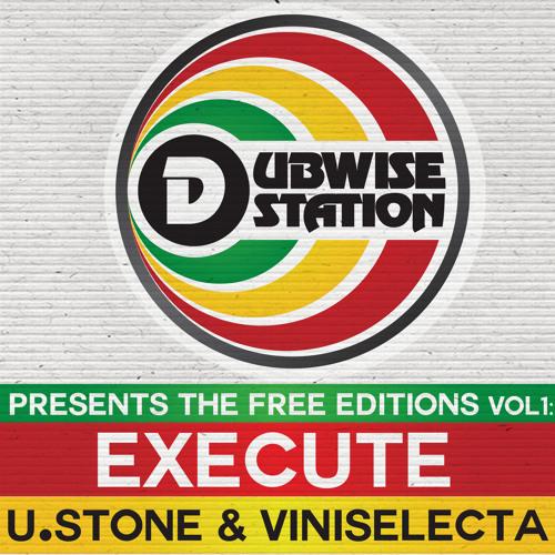 U.Stone & Viniselecta - EXECUTE - DSFree001 - FREE D/L