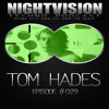 Tom Hades [BEL] - NightVision Techno PODCAST 29 pt3