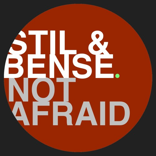 Stil & Bense - Not afraid (Radio Edit) //// snippet
