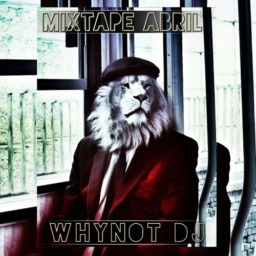 WnyNot DJ Mixtape 4 (Abril 2013) (Official Ridao Sporth & Health Tournament Mixtape)