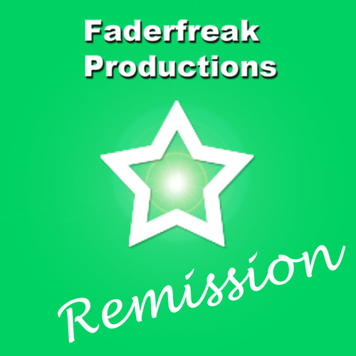Faderfreak Productions - Remission