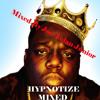 Joe Nolan Junior Remix - Notorious B.i.G Hypnotize (8.29 Running time) Free Download