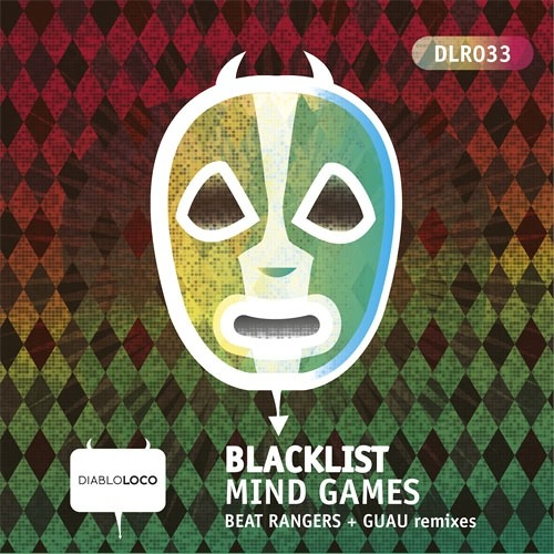 Blacklist - Mind games (Guau remix) [Diablo Loco Records] preview