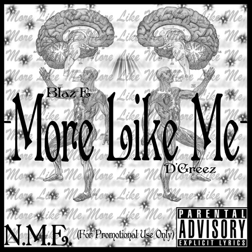 More Like Me- D'Geez & Blaz-E