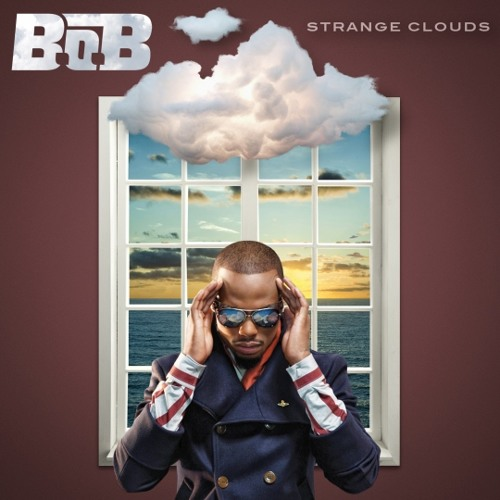 B.o.B ft Lil Wayne - Strange Clouds (idc version)
